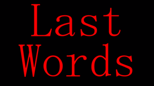 last words pic